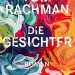 Tom RachmanDie GesichterDeutsch von Bernhard Robben. dtv, 416 Seiten, 22 Euro.