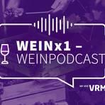 Weinx1 ist der neue Podcast der VRM: Thomas Ehlke und René Harth wollen den Einstieg in die Welt des Weines erleichtern. Grafik: VRM